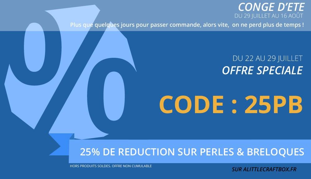 25% de réduction sur PERLES ET BRELOQUES